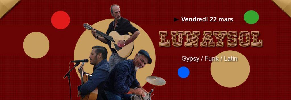 Lunaysol au restaurant le Dakota en mars à Toulon