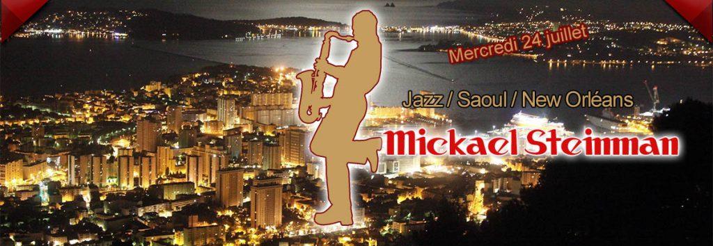Restaurant concert Toulon, Michaël Steinman